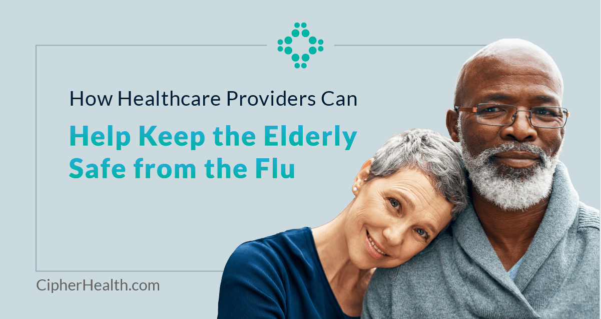 How Healthcare Providers Can Help Keep the Elderly Safe from the Flu